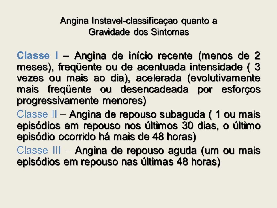 Angina Instavel-classificaçao quanto a Gravidade dos Sintomas