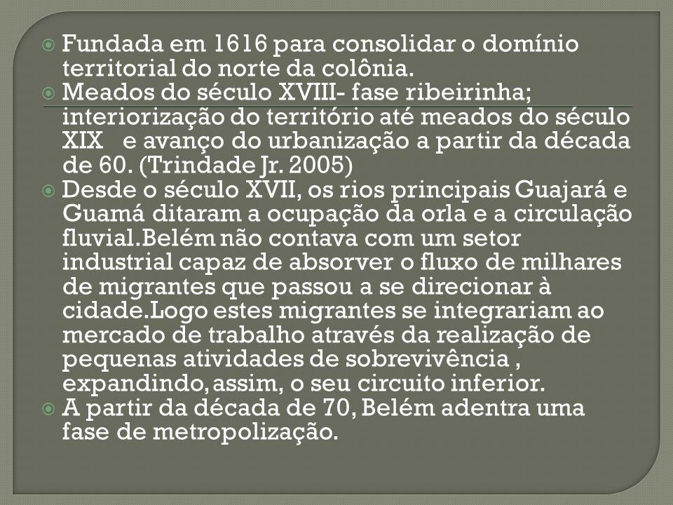 Fundada em 1616 para consolidar o domínio territorial do norte da colônia.