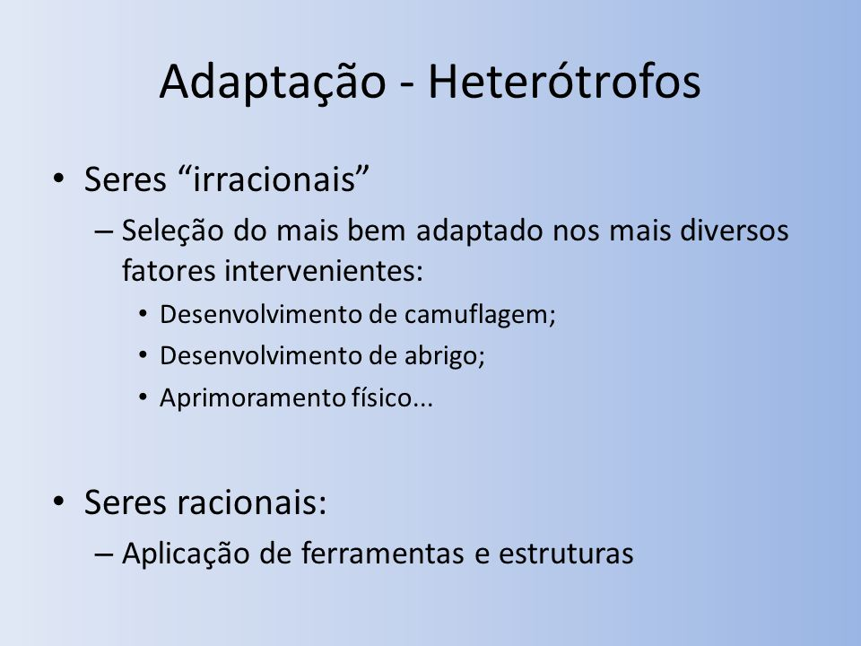 Adaptação - Heterótrofos