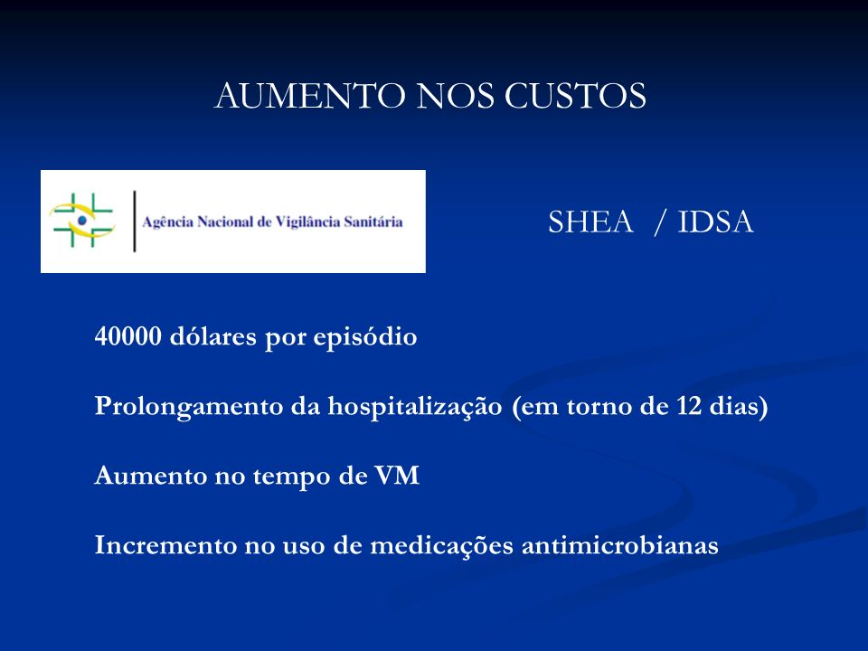 AUMENTO NOS CUSTOS SHEA / IDSA 40000 dólares por episódio