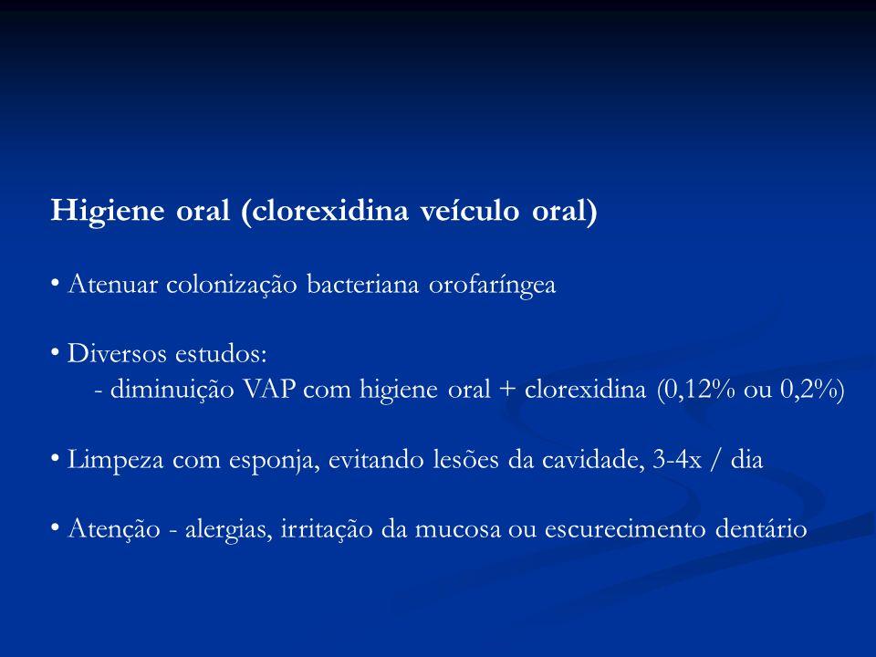 Higiene oral (clorexidina veículo oral)