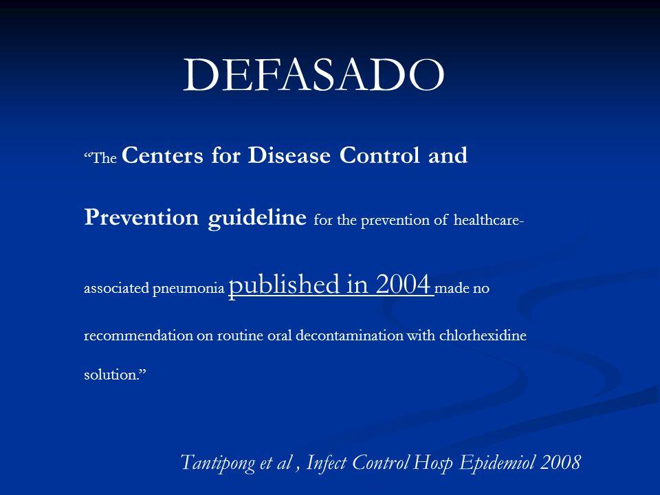 DEFASADO Tantipong et al , Infect Control Hosp Epidemiol 2008