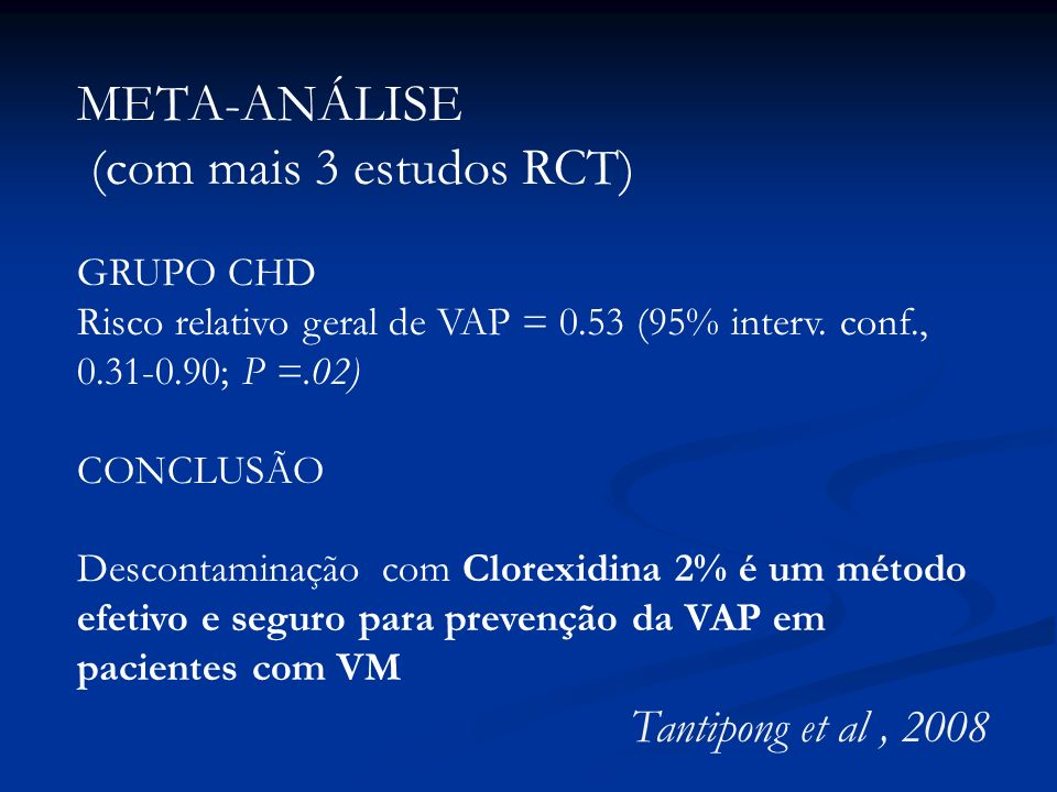 META-ANÁLISE (com mais 3 estudos RCT) Tantipong et al , 2008 GRUPO CHD