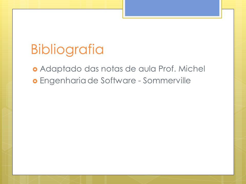 Bibliografia Adaptado das notas de aula Prof. Michel