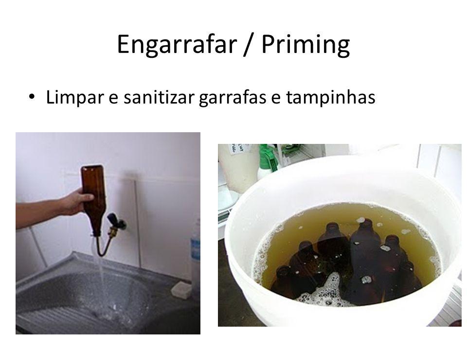 Engarrafar / Priming Limpar e sanitizar garrafas e tampinhas