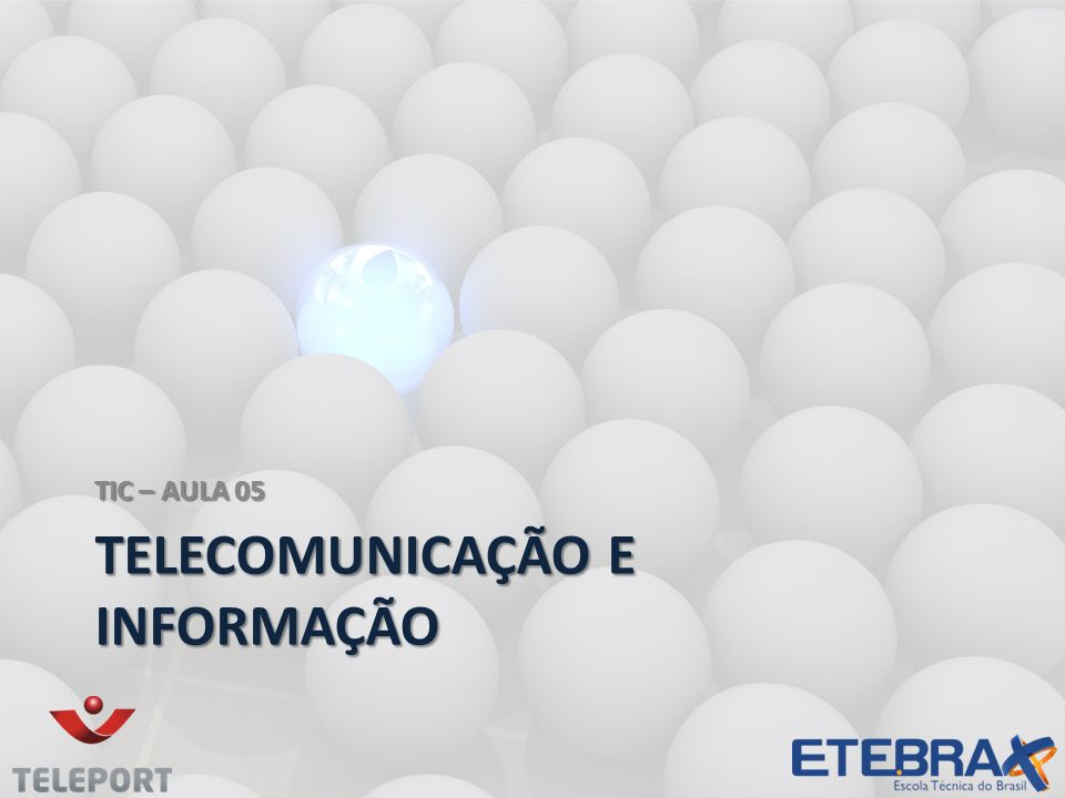 Telecomunicação e informação