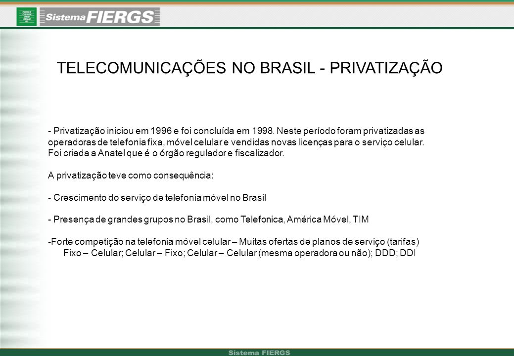 TELECOMUNICAÇÕES NO BRASIL - PRIVATIZAÇÃO