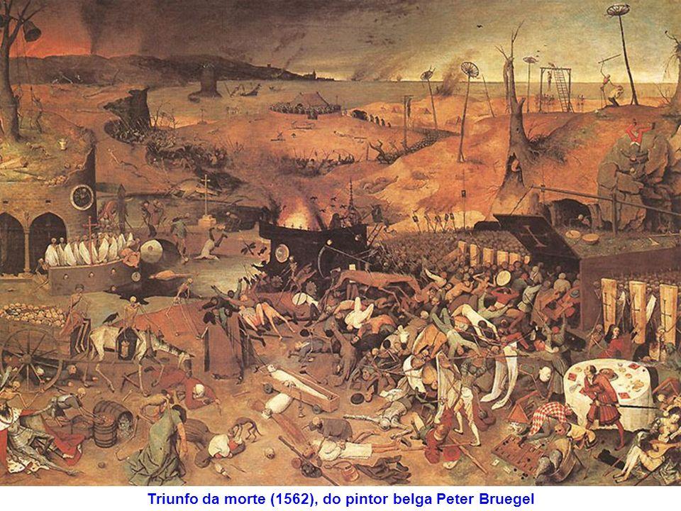 Triunfo da morte (1562), do pintor belga Peter Bruegel