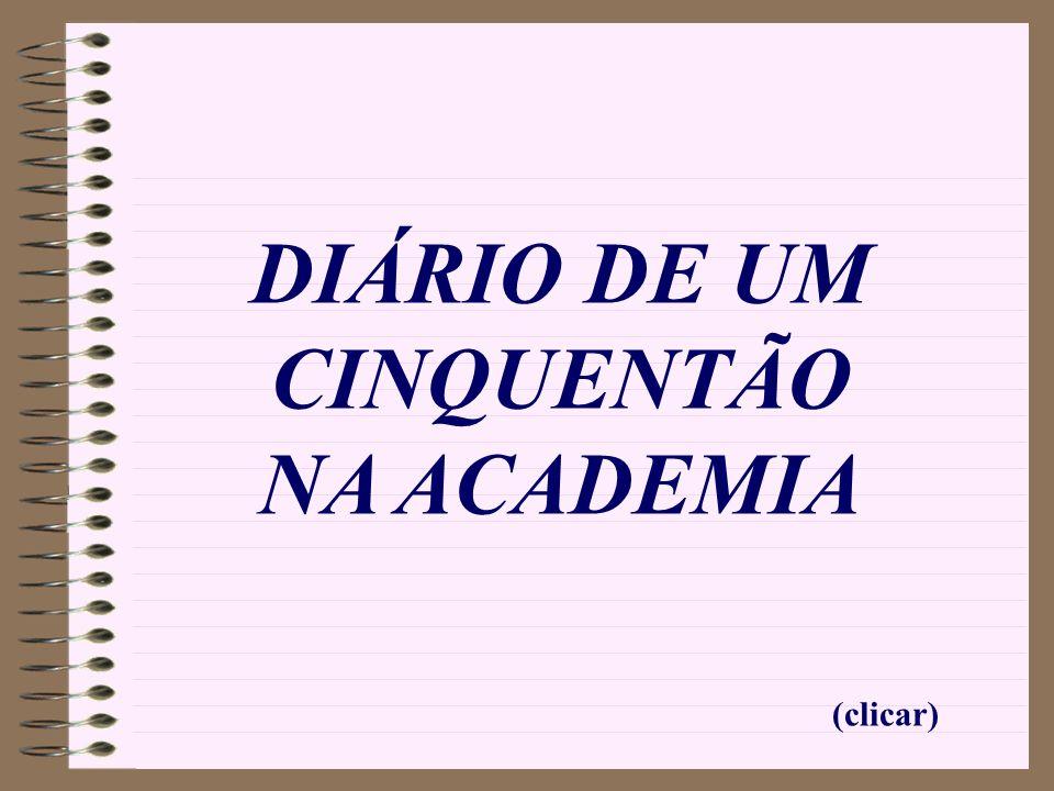 DIÁRIO DE UM CINQUENTÃO NA ACADEMIA