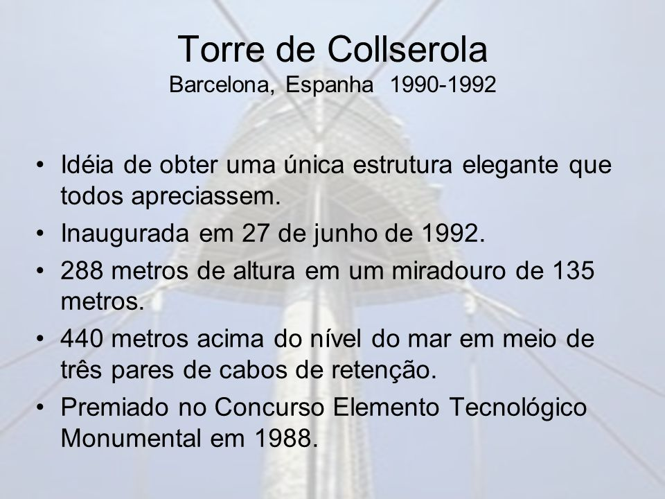 Torre de Collserola Barcelona, Espanha 1990-1992