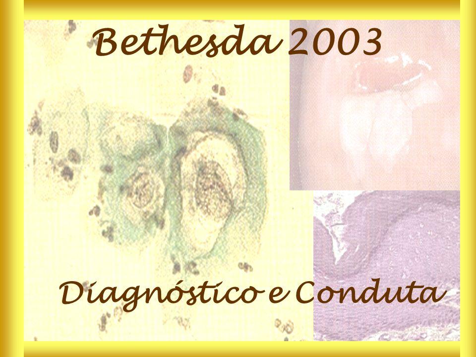 Bethesda 2003 Diagnóstico e Conduta