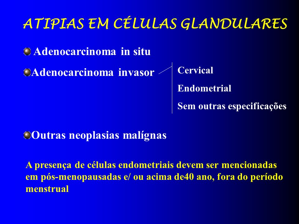 ATIPIAS EM CÉLULAS GLANDULARES