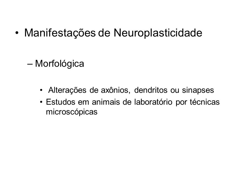 Manifestações de Neuroplasticidade