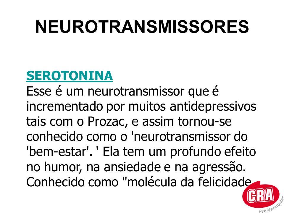 NEUROTRANSMISSORES SEROTONINA