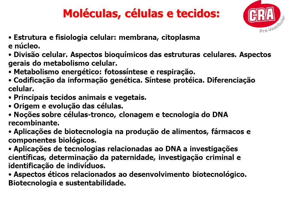 Moléculas, células e tecidos: