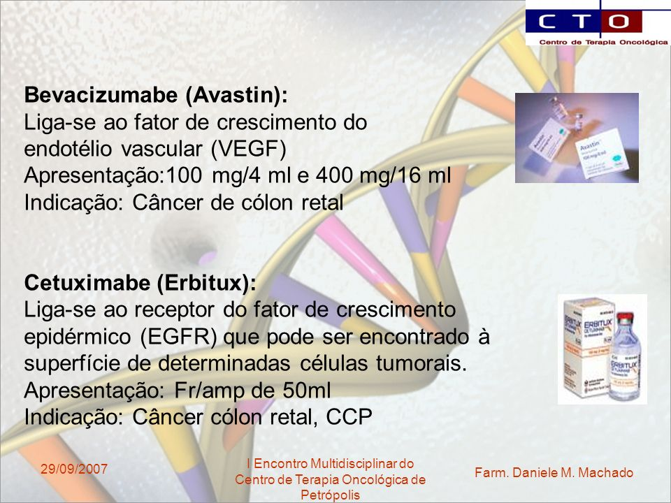 Bevacizumabe (Avastin): Liga-se ao fator de crescimento do