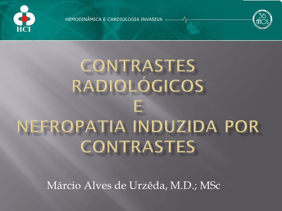 Contrastes radiológicos e nefropatia induzida por contrastes