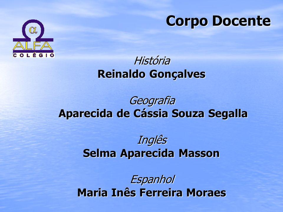 Corpo Docente História Reinaldo Gonçalves Geografia