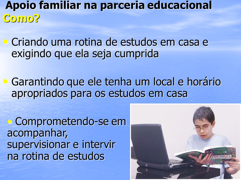 Apoio familiar na parceria educacional Como