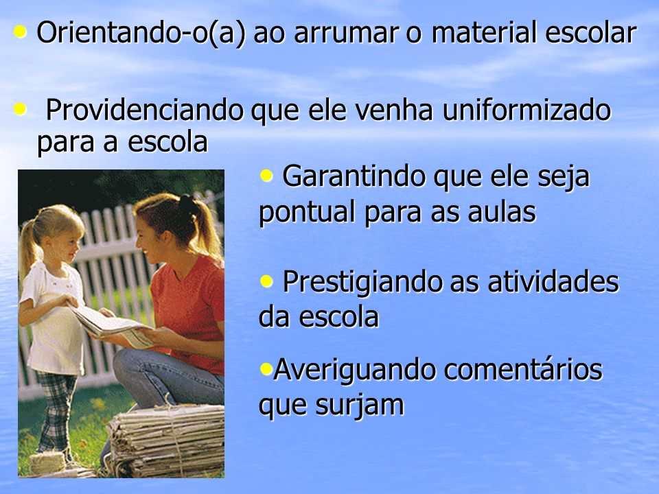 Orientando-o(a) ao arrumar o material escolar