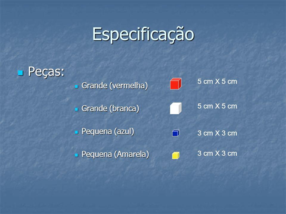 Especificação Peças: Grande (vermelha) Grande (branca) Pequena (azul)