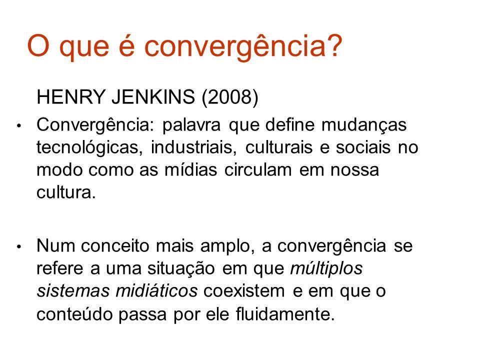 O que é convergência HENRY JENKINS (2008)