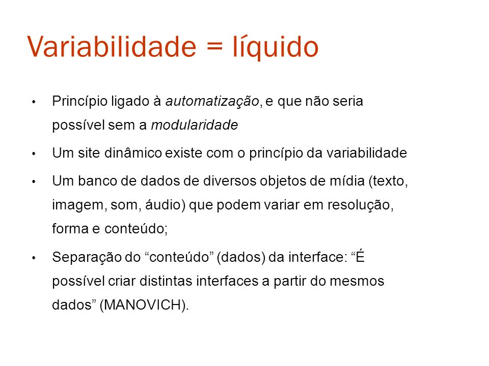 Variabilidade = líquido