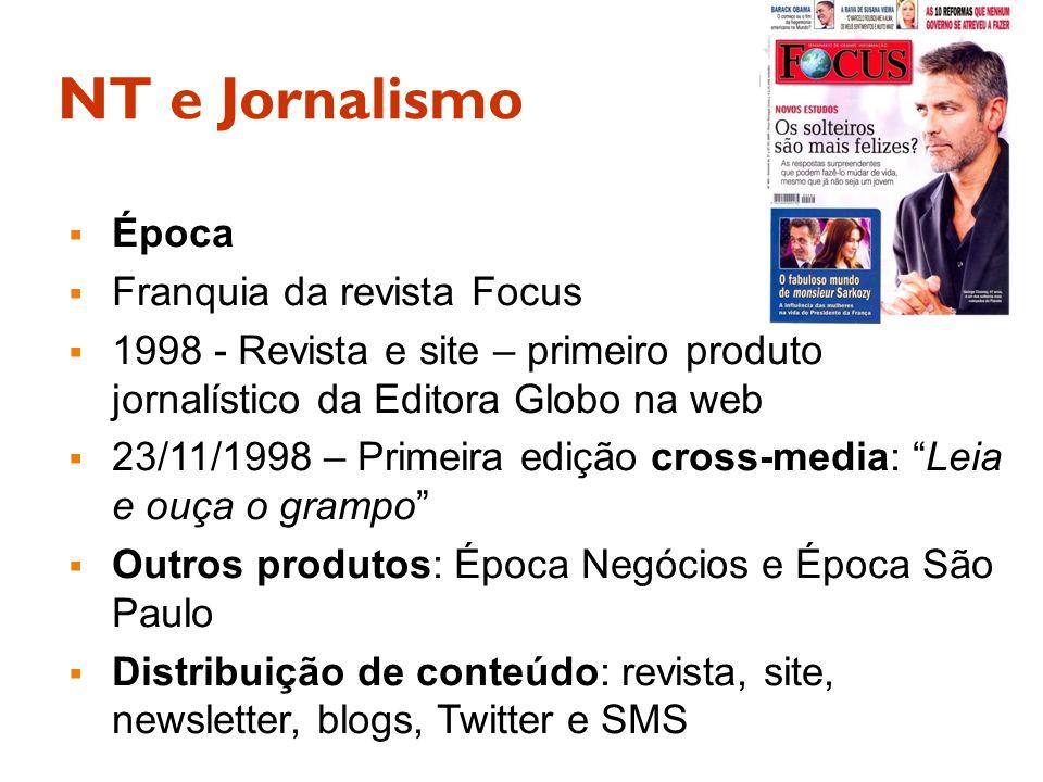 NT e Jornalismo Época Franquia da revista Focus