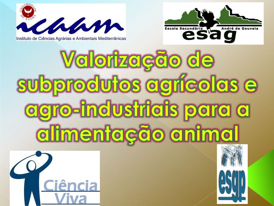 Valorização de subprodutos agrícolas e agro-industriais para a alimentação animal