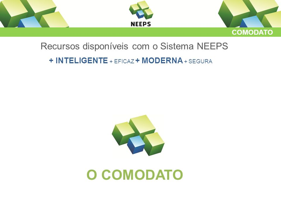Recursos disponíveis com o Sistema NEEPS