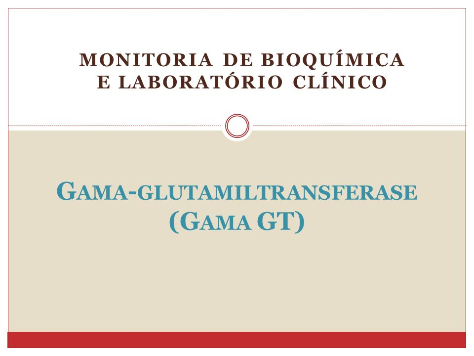 Gama-glutamiltransferase (Gama GT)