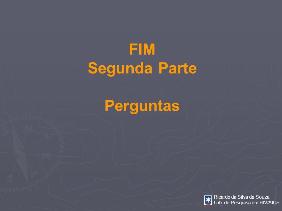FIM Segunda Parte Perguntas