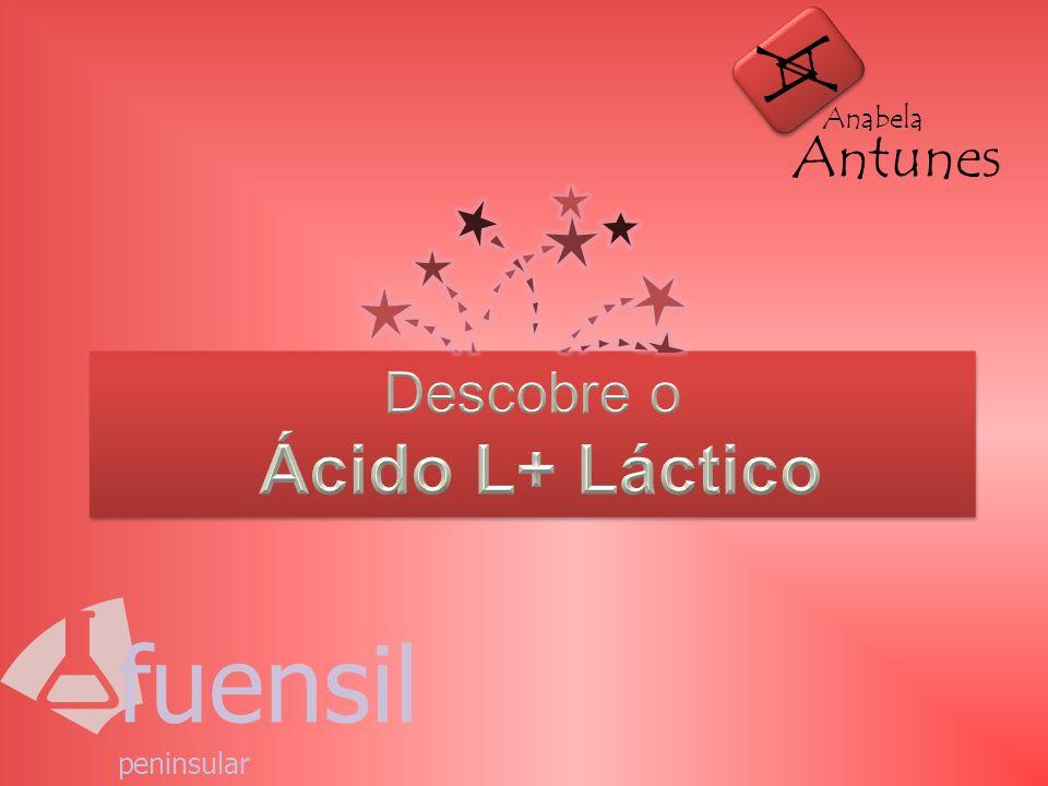A Antunes Anabela Descobre o Ácido L+ Láctico fuensil peninsular