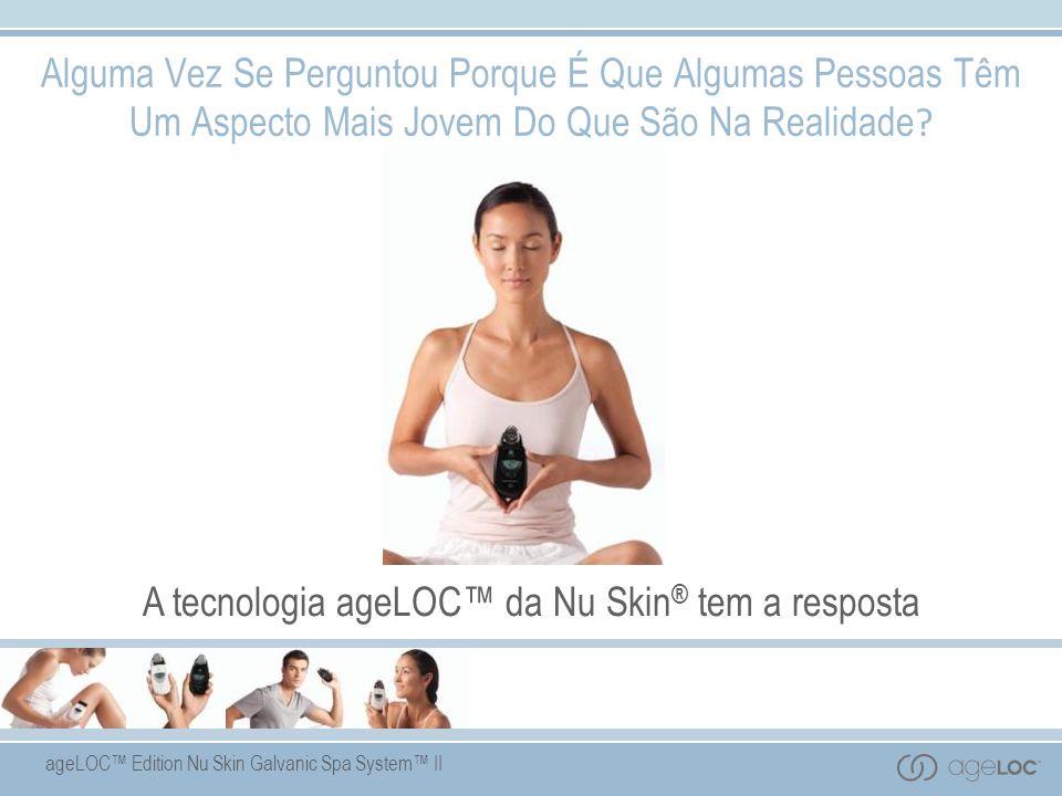A tecnologia ageLOC™ da Nu Skin® tem a resposta