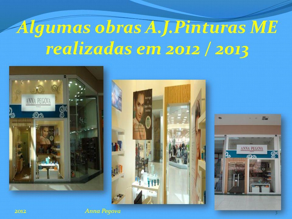 Algumas obras A.J.Pinturas ME realizadas em 2012 / 2013