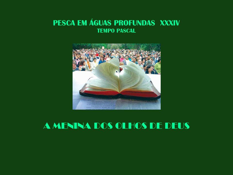 PESCA EM ÁGUAS PROFUNDAS XXXIV TEMPO PASCAL