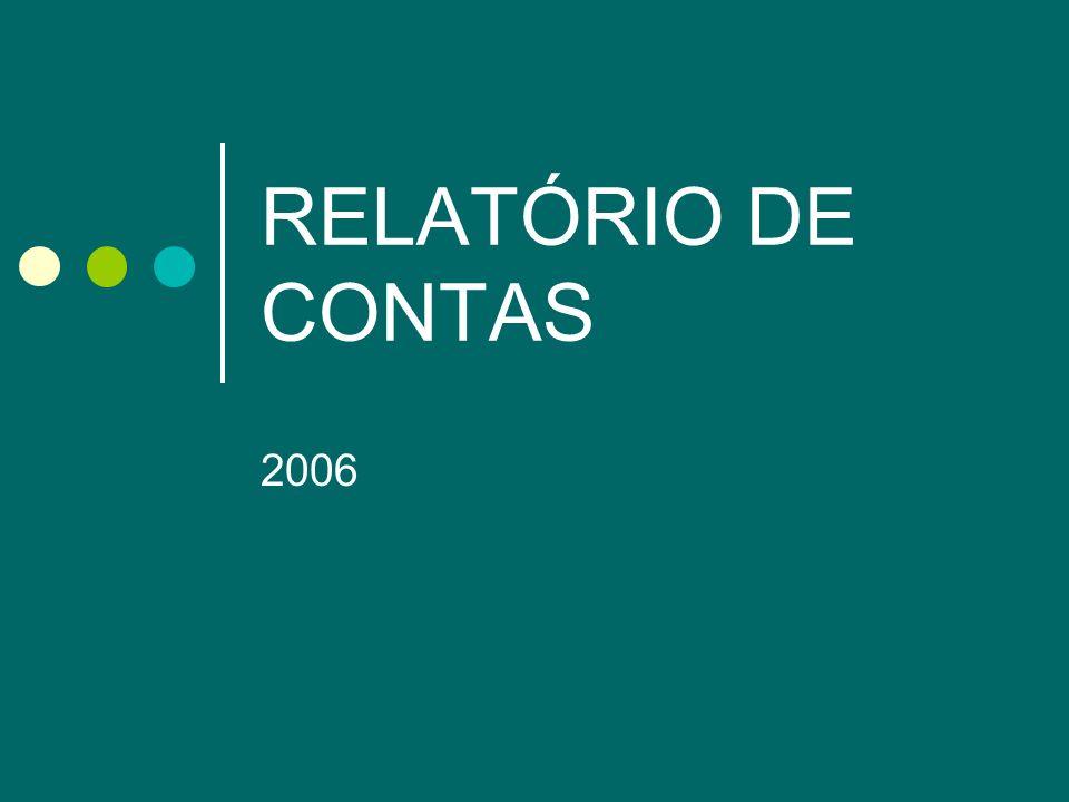 RELATÓRIO DE CONTAS 2006