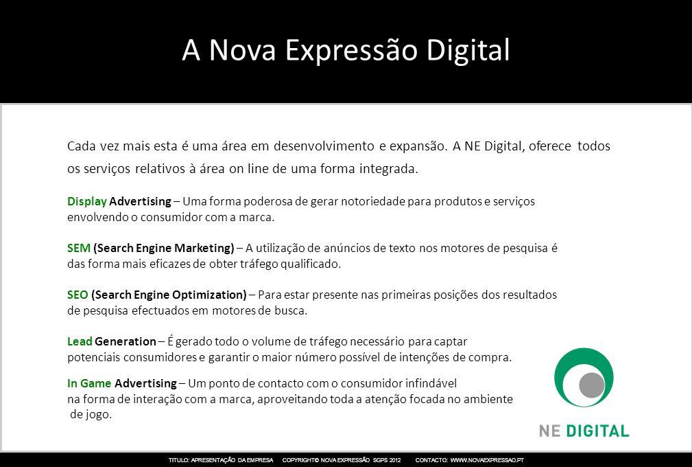 A Nova Expressão Digital