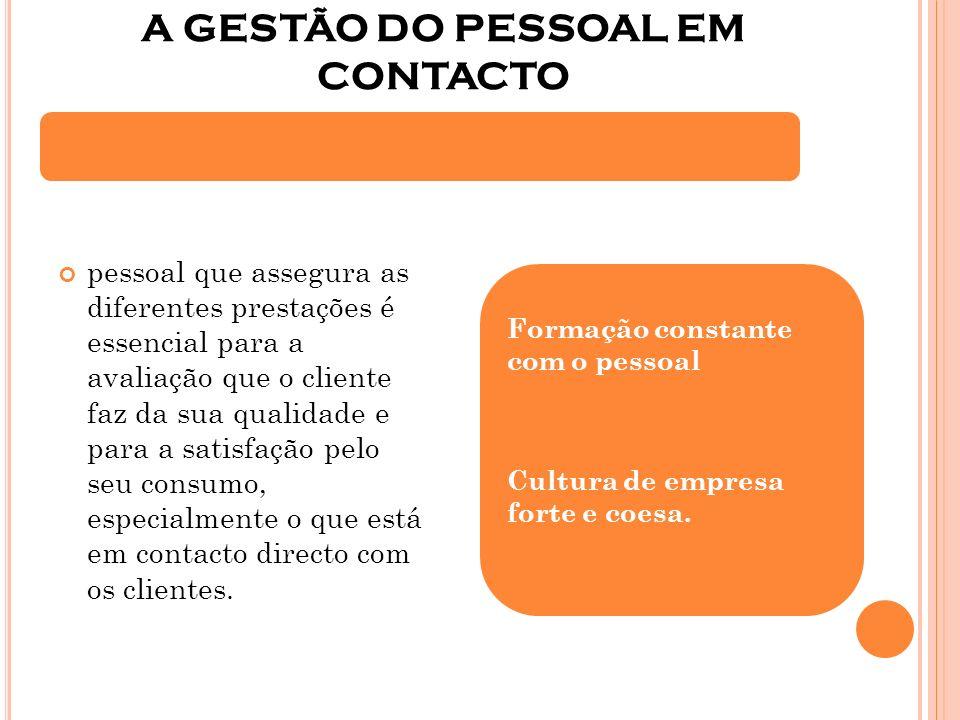 A GESTÃO DO PESSOAL EM CONTACTO