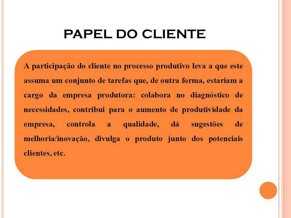 papel do cliente