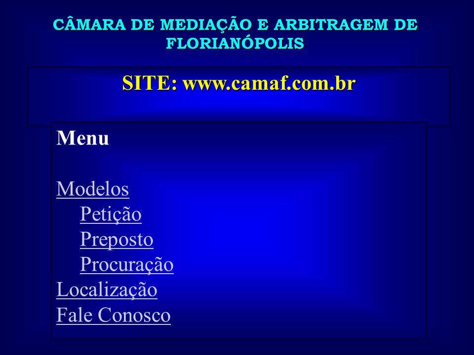 CÂMARA DE MEDIAÇÃO E ARBITRAGEM DE FLORIANÓPOLIS