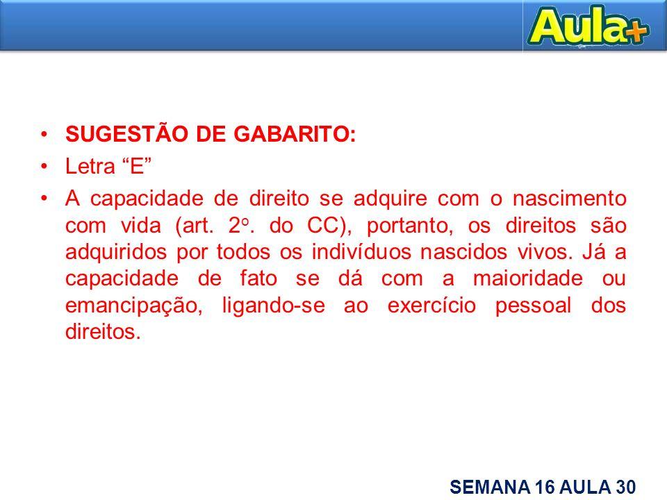 SUGESTÃO DE GABARITO: Letra E