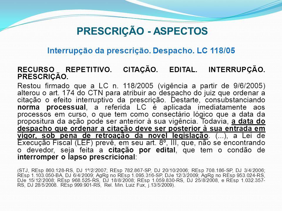 Interrupção da prescrição. Despacho. LC 118/05