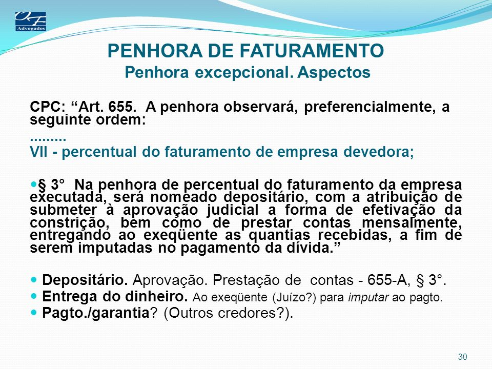 PENHORA DE FATURAMENTO Penhora excepcional. Aspectos