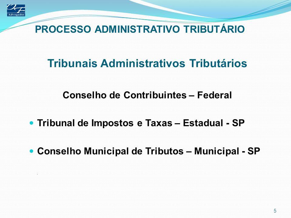 PROCESSO ADMINISTRATIVO TRIBUTÁRIO