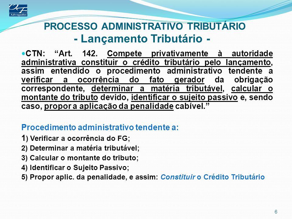 PROCESSO ADMINISTRATIVO TRIBUTÁRIO - Lançamento Tributário -