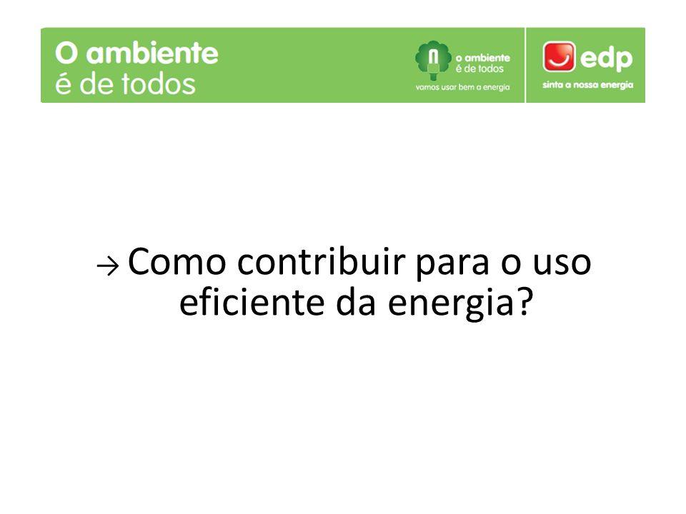 Como contribuir para o uso eficiente da energia