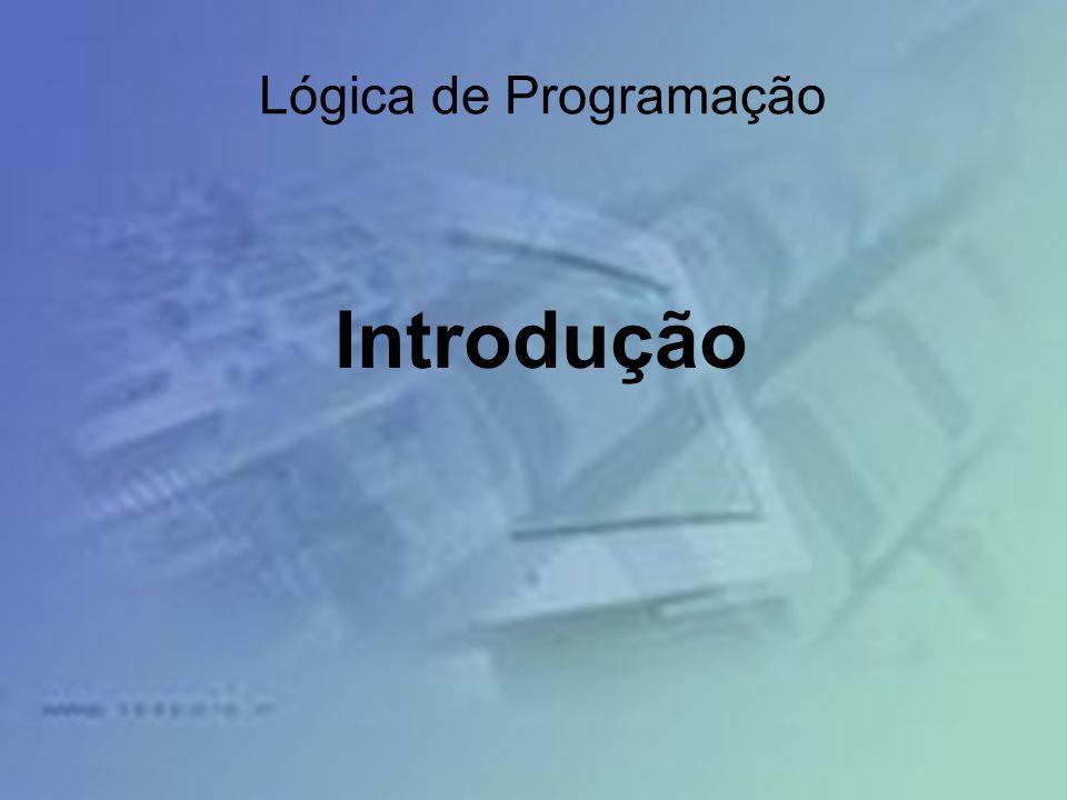 Lógica de Programação Introdução