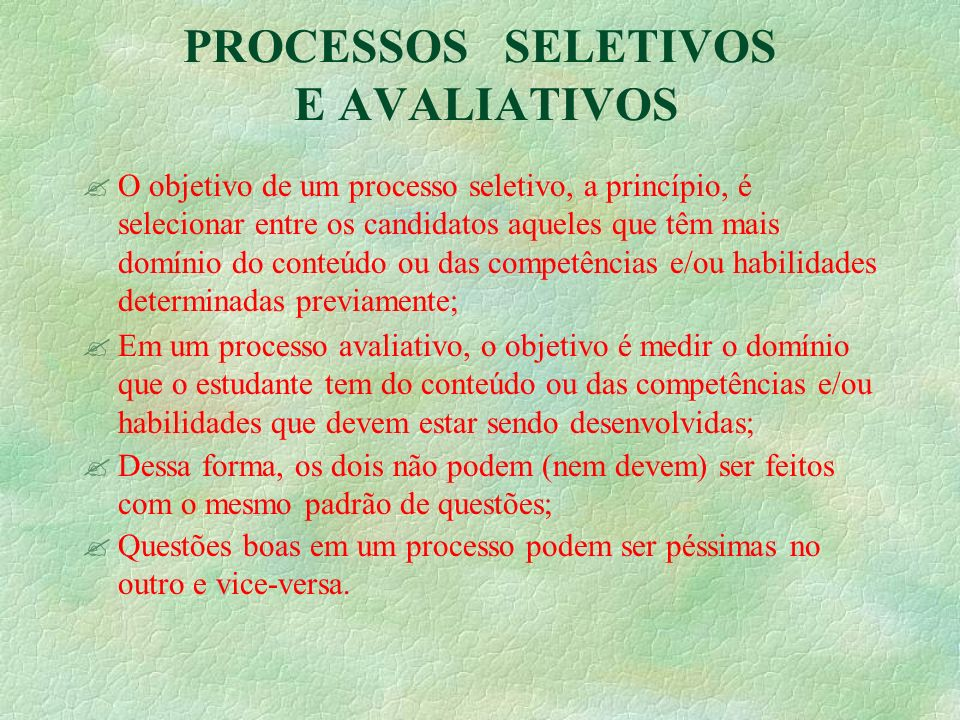 PROCESSOS SELETIVOS E AVALIATIVOS