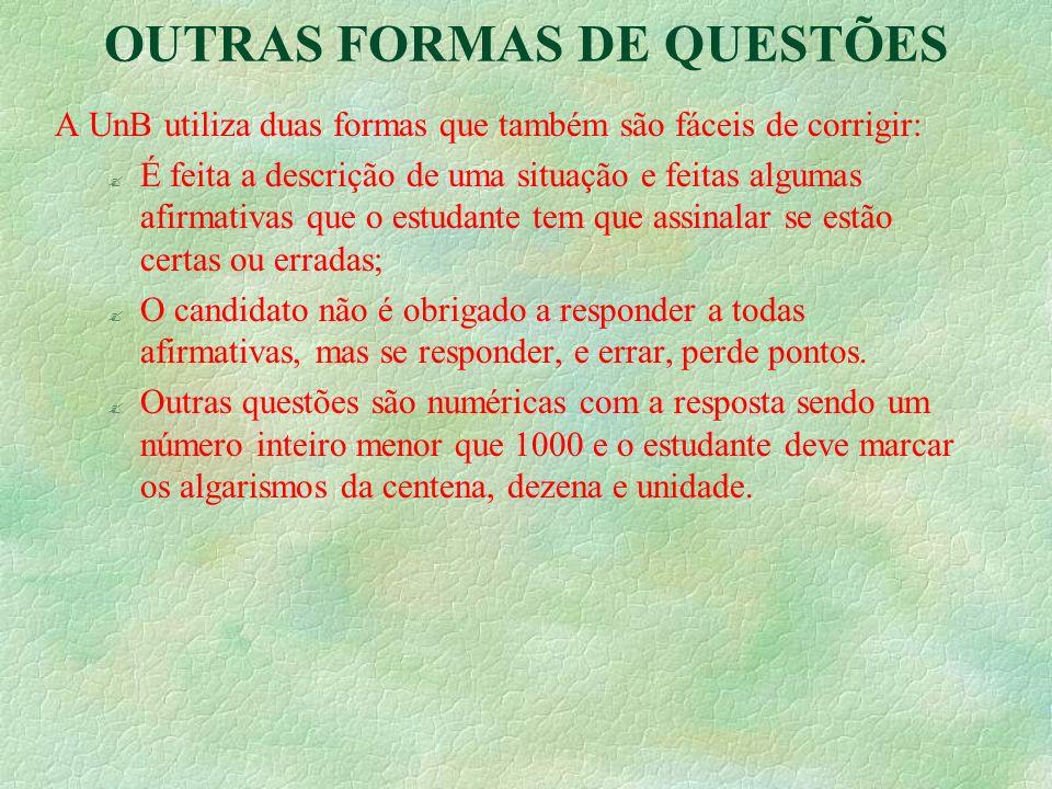 OUTRAS FORMAS DE QUESTÕES